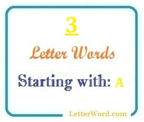 Three letter words starting with A for domain names and scrabble with meaning