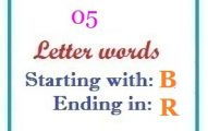 Five letter words starting with B and ending in R