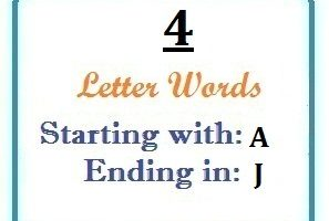 Four letter words starting with A and ending in J