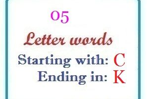 Five letter words starting with C and ending in K