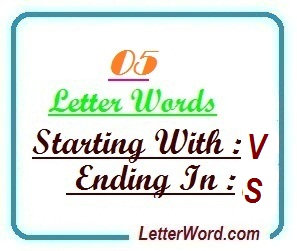 Five letter words starting with V and ending in S | Letters in