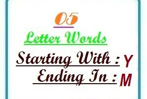 Five letter words starting with Y and ending in M