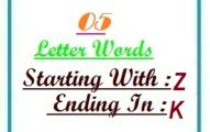 Five letter words starting with Z and ending in K