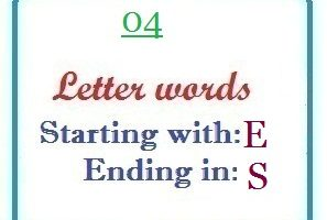 Four letter words starting with E and ending in S