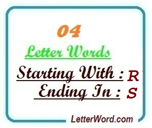 Four letter words starting with R and ending in S