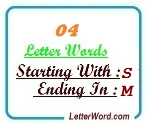 Four letter words starting with S and ending in M | Letters in