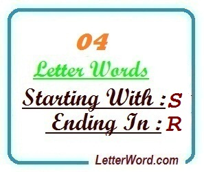 Four letter words starting with S and ending in R | Letters in
