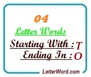 Four Letter Words Starting With T And Ending In O Letters In Word