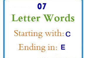 seven letter words starting with c and ending in e letters in word letterwordcom