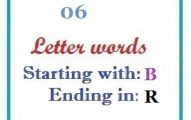 Six letter words starting with B and ending in R