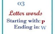 Three letter words starting with P and ending in W