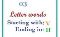 Three letter words starting with V and ending in H