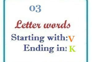 Three letter words starting with V and ending in K