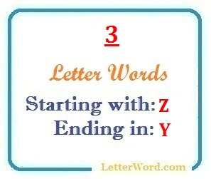 three letter words starting with z and ending in y