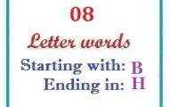 Eight letter words starting with B and ending in H