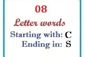 Eight letter words starting with C and ending in S