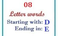 Eight letter words starting with D and ending in E