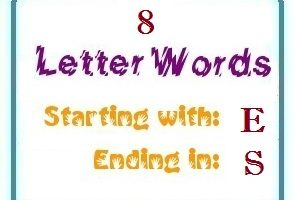 Eight letter words starting with E and ending in S