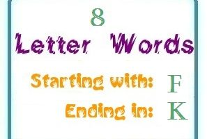 Eight letter words starting with F and ending in K