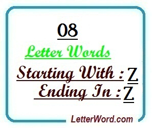 Eight letter words starting with Z and ending in Z
