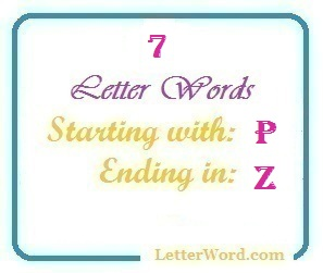 Seven letter words starting with P and ending in Z