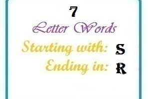 Seven letter words starting with S and ending in R