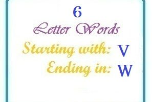 Six letter words starting with V and ending in W
