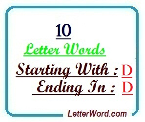 Ten letter words starting with D and ending in D