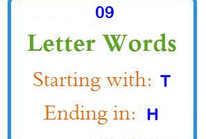Nine letter words starting with T and ending in H