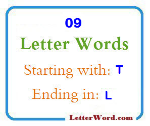 Nine Letter Words Starting With T And Ending In L Letters In Word
