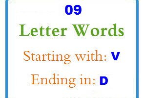 Nine letter words starting with V and ending in D