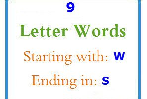 Nine letter words starting with W and ending in S