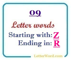 Nine letter words starting with Z and ending in R