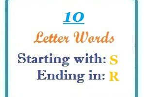 Ten letter words starting with S and ending in R