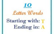 Ten letter words starting with T and ending in A