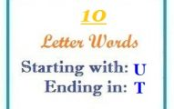 Ten letter words starting with U and ending in T