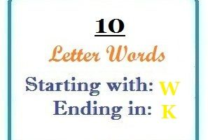 Ten letter words starting with W and ending in K