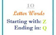 Ten letter words starting with Z and ending in Q