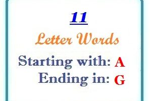 Eleven letter words starting with A and ending in G