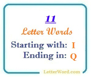 Eleven letter words starting with I and ending in Q