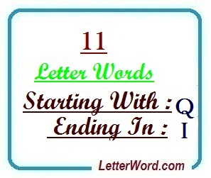 Eleven letter words starting with Q and ending in I