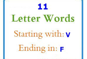 Eleven letter words starting with V and ending in F