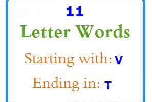 Eleven letter words starting with V and ending in T