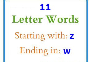 Eleven letter words starting with Z and ending in W