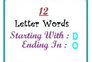 Twelve letter words starting with D and ending in O