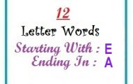 Twelve letter words starting with E and ending in A