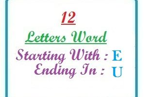 Twelve letter words starting with E and ending in U