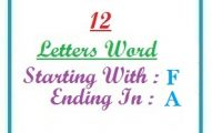Twelve letter words starting with F and ending in A