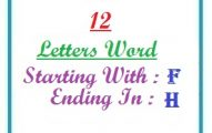 Twelve letter words starting with F and ending in H