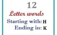 Twelve letter words starting with H and ending in K